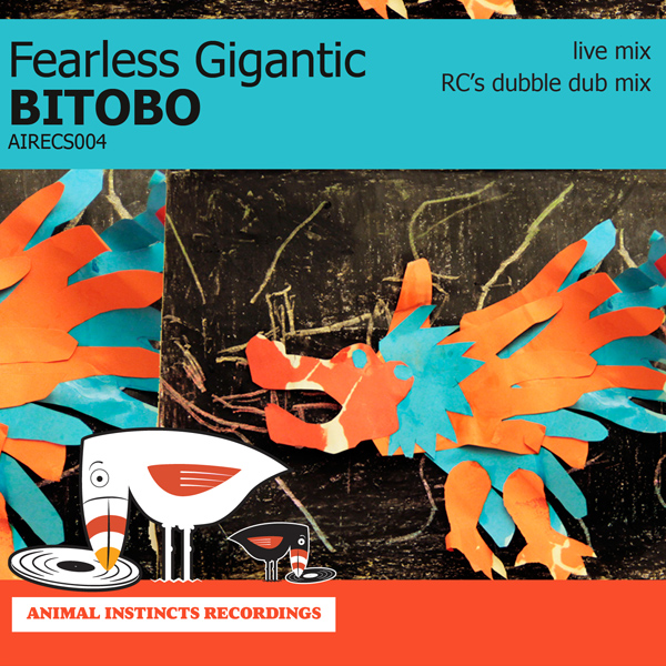 AIRECS004 Fearless Gigantic Bitobo artwork